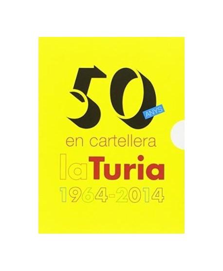 50 Anys en cartellera. La Turia 1964-2014