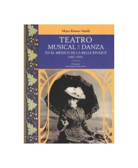 Teatro musical y danza en el México de la Belle Époque