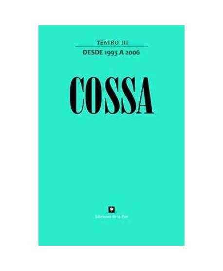 Cossa Teatro III (desde 1993 a 2006)