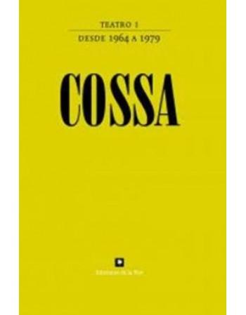 Cossa Teatro I (desde 1964...