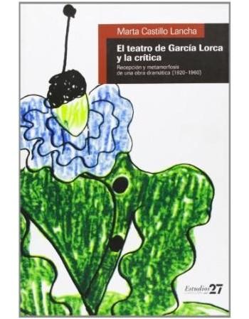 El teatro de García Lorca y...