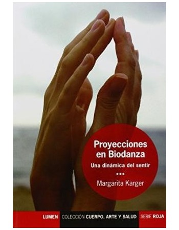 Proyecciones de Biodanza....