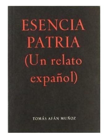 Esencia Patria (Un relato...
