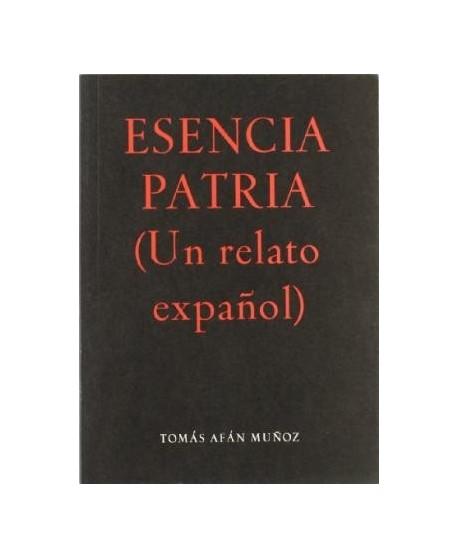 Esencia Patria (Un relato expañol)