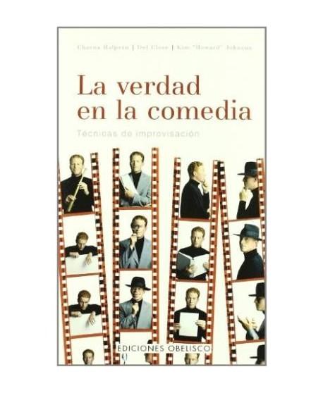 La verdad en la comedia. Técnicas de improvisación