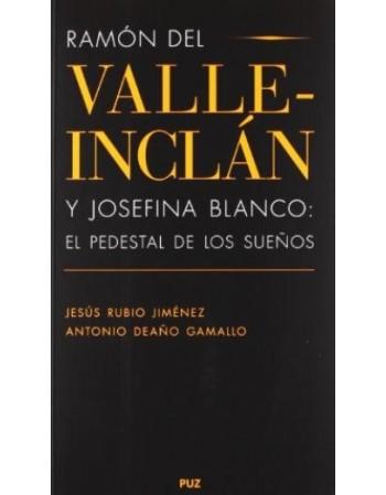 Ramón del Valle-Inclán y...