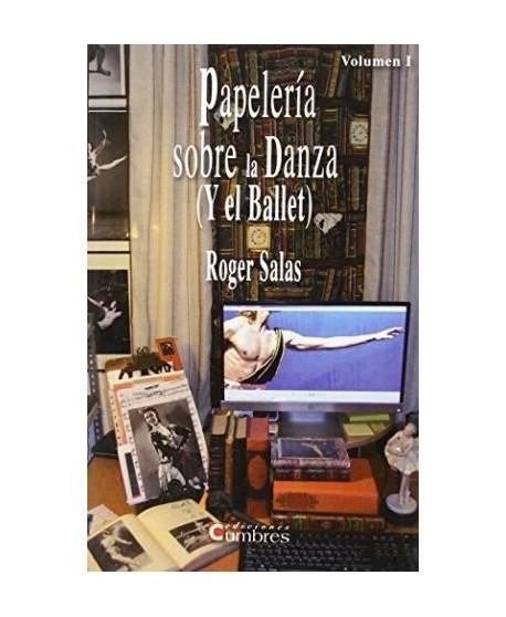 Papelería sobre la Danza (y el Ballet)