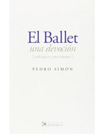 El ballet, una devoción....