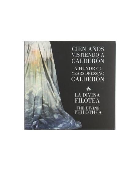 Cien años vistiendo a Calderón - texto Amar y ser amado o La divina Filotea