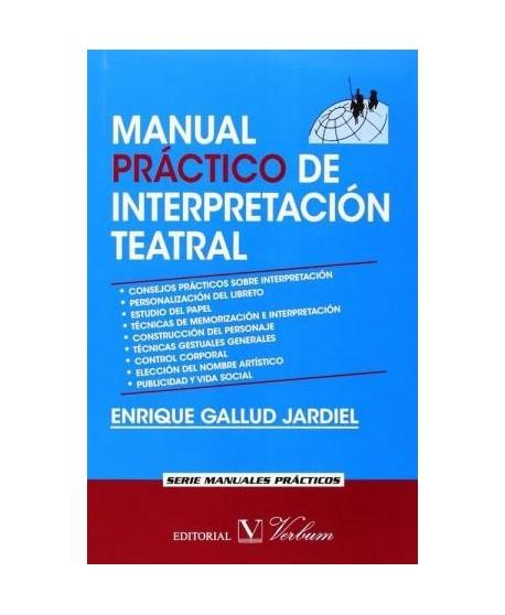 Manual práctico de interpretación teatral