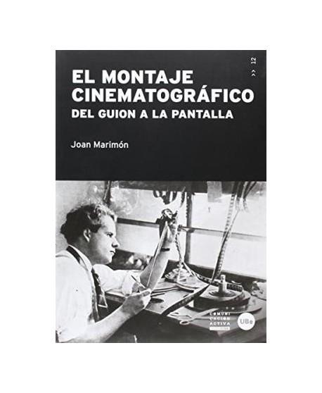 El montaje cinematográfico. Del guión a la pantalla