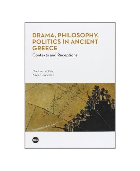 Drama, philosophy, Politics in ancient Greece