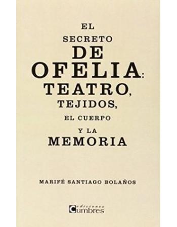El secreto de Ofelia:...