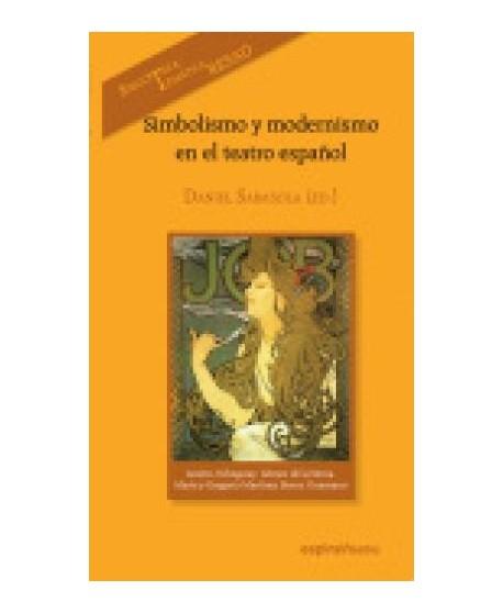 Simbolismo y modernismo en el teatro español