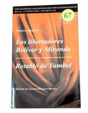 Los libertadores Bolívar y...