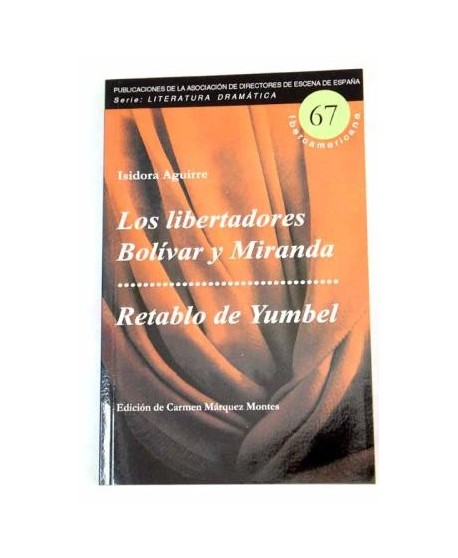 Los libertadores Bolívar y Miranda. Retablo de Yumbel