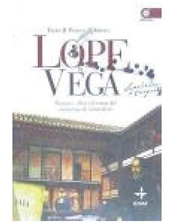 Lope de Vega, Pasiones,...