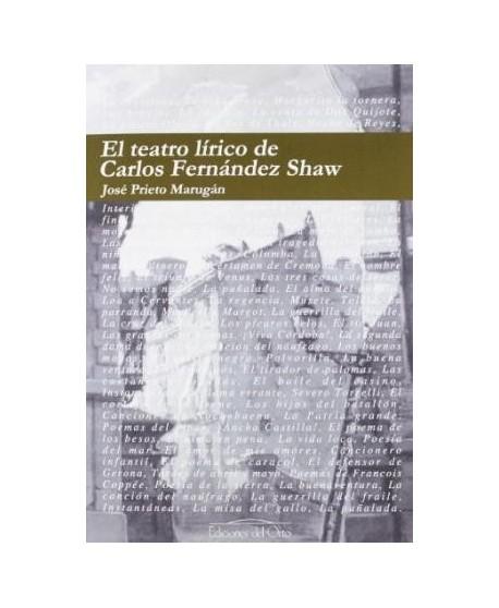 El teatro lírico de Carlos Fernández Shaw