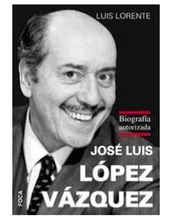 José Luis López Vázquez...