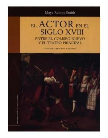 El actor en el siglo XVIII....