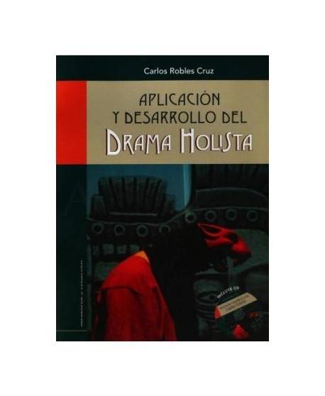 Aplicación y desarrollo del Drama Holista