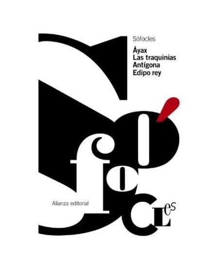 Ayax / Las traquinias / Antígona / Edipo rey
