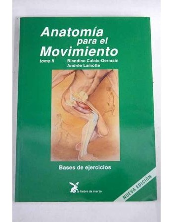 Anatomía para el Movimiento...