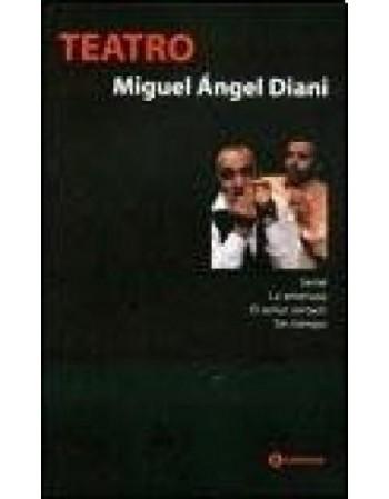 Teatro 1 Miguel A. Diani:...