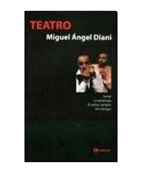Teatro 1 Miguel A. Diani: Serial. La amenaza. El señor Jortach. Sin tiempo