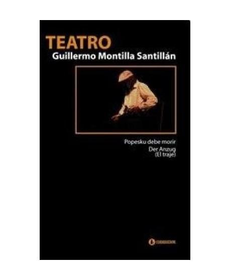 Teatro 1 Guillermo Montilla: Popesku debe morir. Der Anzug (El traje)