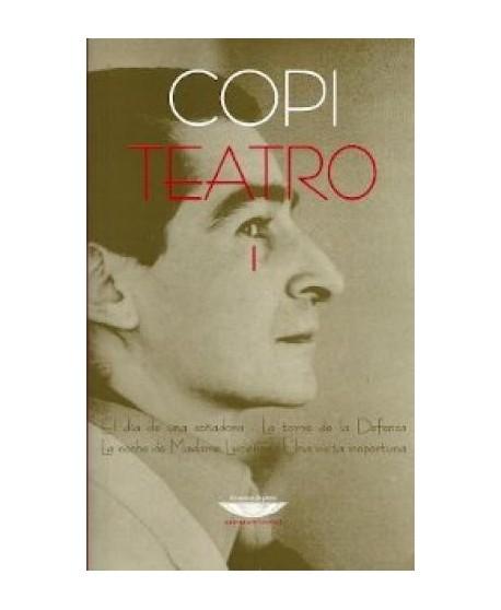 Teatro 1 COPI: El día de una soñadora. La torre de la Defensa. La noche de Madame Lucienne. Una visita inoportuna