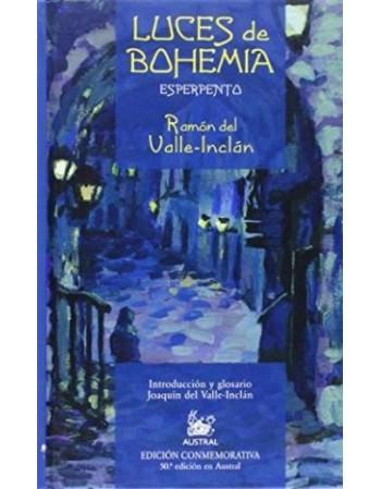 Luces de Bohemia. Esperpento