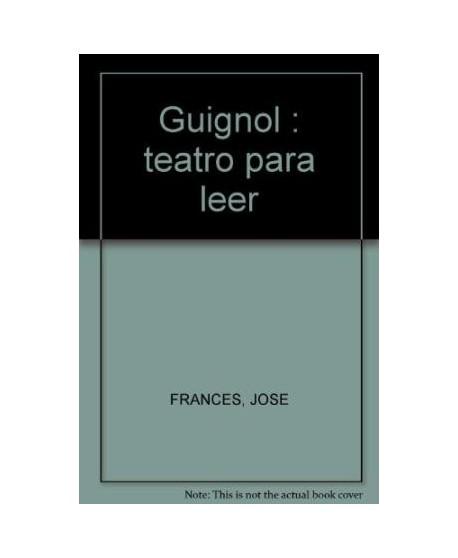 Guignol. Teatro para leer