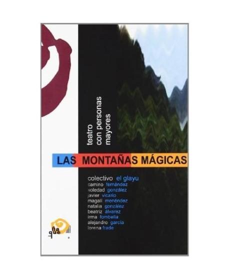 Las montañas mágicas. Teatro con personas mayores