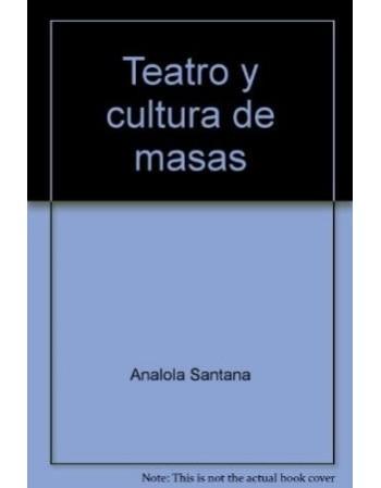 Teatro y cultura de masas....