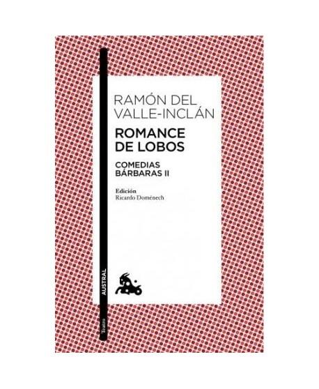 Romance de lobos (Comedias bárbaras III)