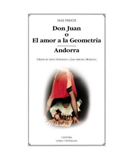 Don Juan o El amor a la geometría / Andorra