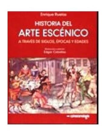 Historia del arte escénico...