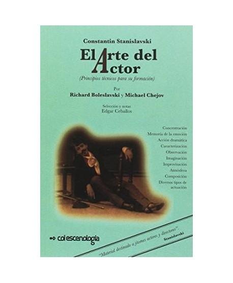 El arte del actor (Principios técnicos para su formación)