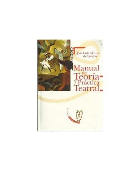 Manual de Teoría y Práctica Teatral