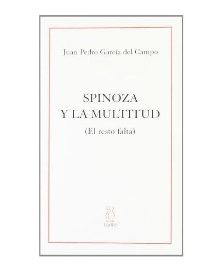 Spinoza y la multitud (El resto falta)
