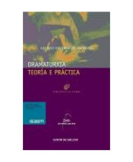 Dramaturxia. Teoría e práctica