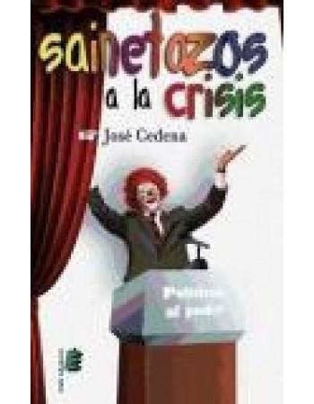 Sainetazos a la crisis
