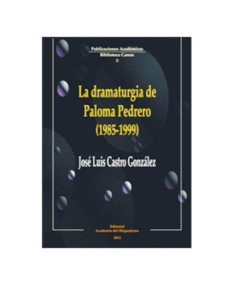 La dramaturgia de Paloma Pedrero (1985-1999)
