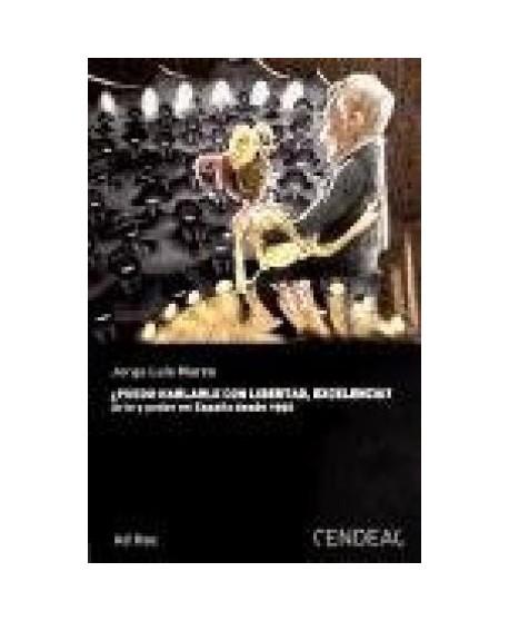 ¿Puedo hablarle con libertad, excelencia? Arte y poder en España desde 1950