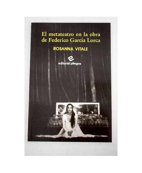 El metateatro en la obra de Federico García Lorca
