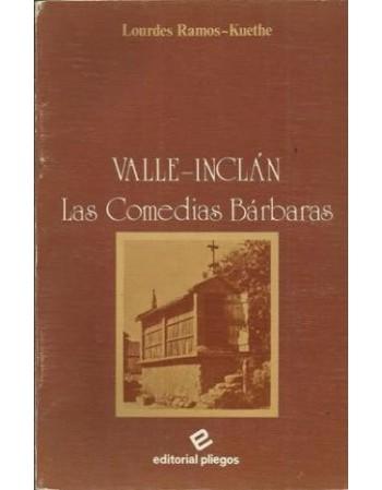 Valle Inclán. Las comedias...
