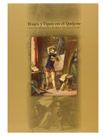 Trajes y Tipos en el Quijote