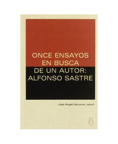Once ensayos en busca de un autor: Alfonso Sastre