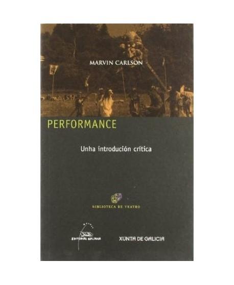 Performance. Unha introducción crítica